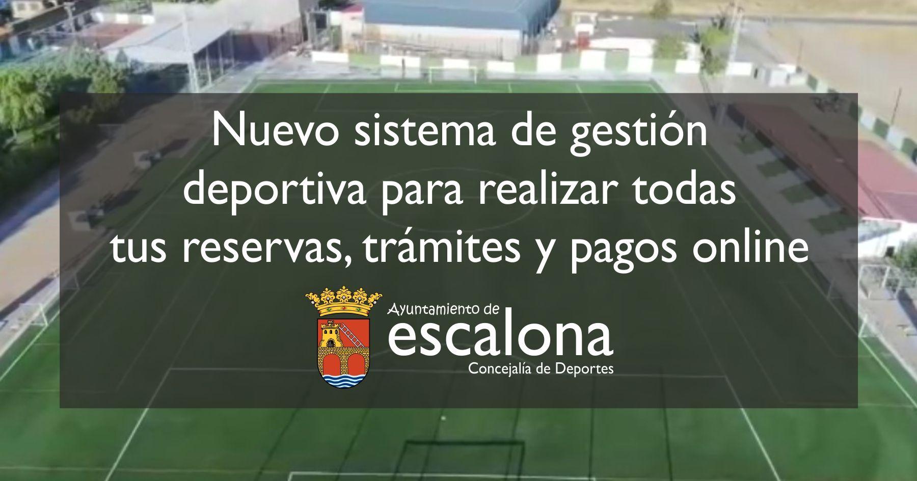Nuevo sistema de gestión deportiva para realizar todas tus reservas, trámites y pagos online - Concejalía de Deportes del Ayuntamiento de Escalona